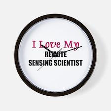 I Love My REMOTE SENSING SCIENTIST Wall Clock