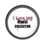 I Love My REFUSE COLLECTOR Wall Clock