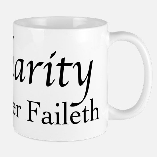 Charity Never Faileth Mugs