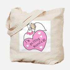 I'm Getting Married Tote Bag