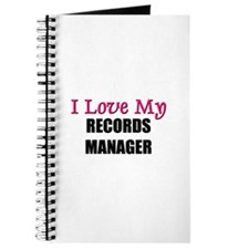 I Love My RECORDS MANAGER Journal