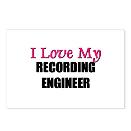 I Love My RECORDING ENGINEER Postcards (Package of
