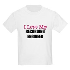 I Love My RECORDING ENGINEER T-Shirt