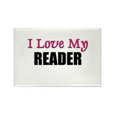 I Love My READER Rectangle Magnet