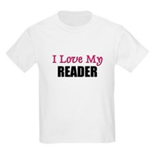 I Love My READER T-Shirt