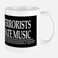 Terrorists Hate Music Mug