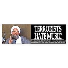 Terrorists Hate Music Bumpersticker