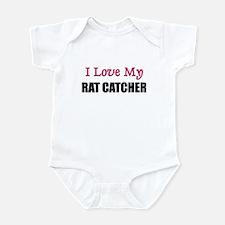 I Love My RAT CATCHER Infant Bodysuit