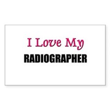 I Love My RADIOGRAPHER Rectangle Decal