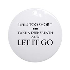 Let It Go Ornament (Round)