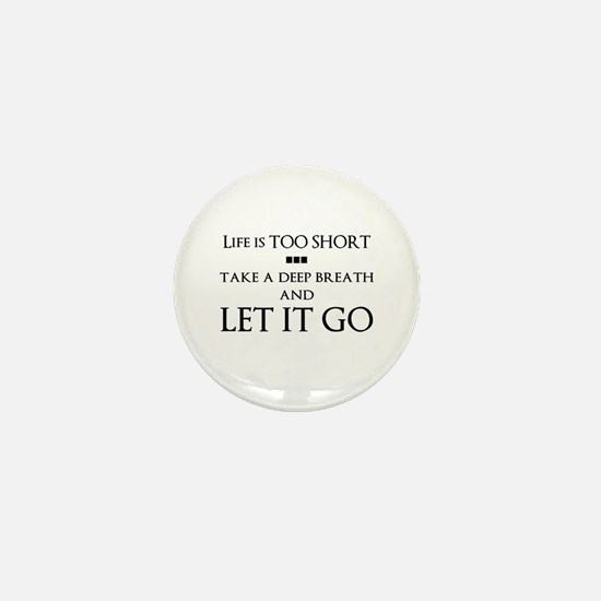 Let It Go Mini Button