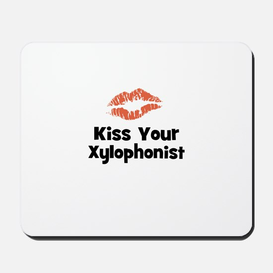 Kiss Your Xylophonist Mousepad