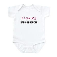 I Love My RADIO PRODUCER Infant Bodysuit