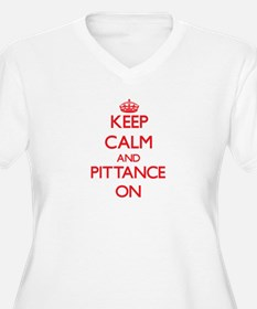 Keep Calm and Pittance ON Plus Size T-Shirt