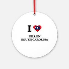 I love Dillon South Carolina Ornament (Round)