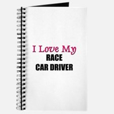 I Love My RACE CAR DRIVER Journal