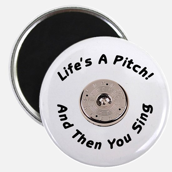Life's a Pitch Magnet