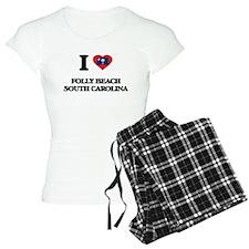 I love Folly Beach South Ca Pajamas