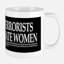 Terrorists Hate Women Mug