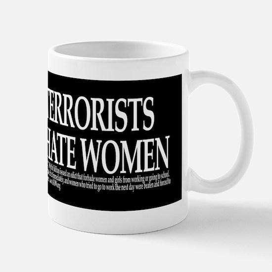 Terrorists Hate Women Mug