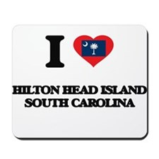 I love Hilton Head Island South Carolina Mousepad