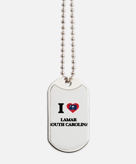 I love Lamar South Carolina Dog Tags