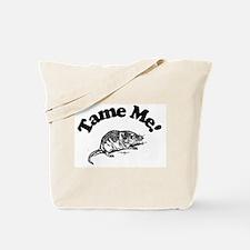 Tame Me Tote Bag
