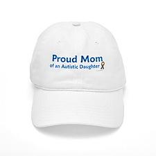 Proud Mom Of Autistic Daughter Baseball Cap
