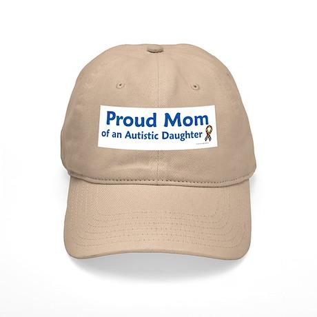 Proud Mom Of Autistic Daughter Cap