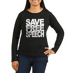 Save Free Speech Women's Long Sleeve Dark T-Shirt
