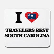 I love Travelers Rest South Carolina Mousepad