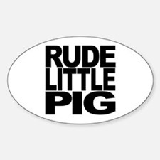 Rude Little Pig Oval Decal