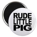 Rude Little Pig Magnet