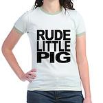 Rude Little Pig Jr. Ringer T-Shirt