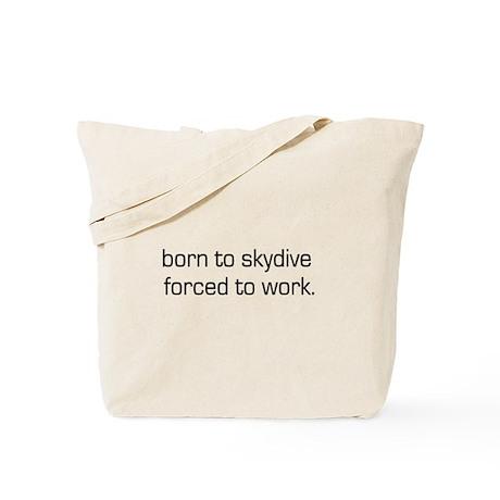Born To Skydive Tote Bag