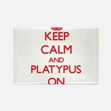 Keep Calm and Platypus ON Magnets