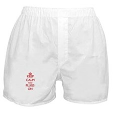 Keep Calm and Plugs ON Boxer Shorts