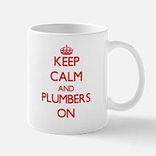 Keep Calm and Plumbers ON Mugs