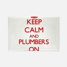 Keep Calm and Plumbers ON Magnets