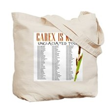 Carex is King Tote Bag