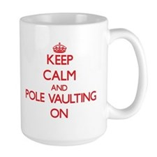 Keep Calm and Pole Vaulting ON Mugs