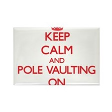 Keep Calm and Pole Vaulting ON Magnets