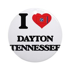 I love Dayton Tennessee Ornament (Round)