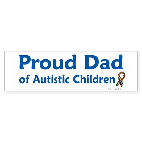 Proud Dad Of Autistic Children Bumper Sticker