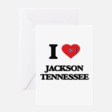 I love Jackson Tennessee Greeting Cards