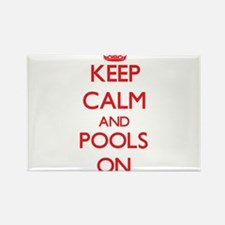 Keep Calm and Pools ON Magnets