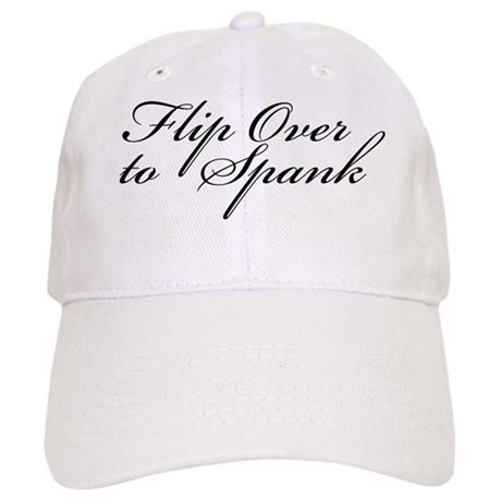 Flip Over to Spank Cap