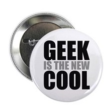 Geek Is The New Cool Button