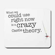 A crazy Castle theory Mousepad