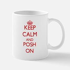 Keep Calm and Posh ON Mugs